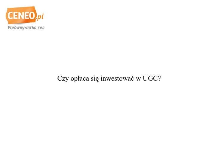 Czy opłaca się inwestować w UGC?