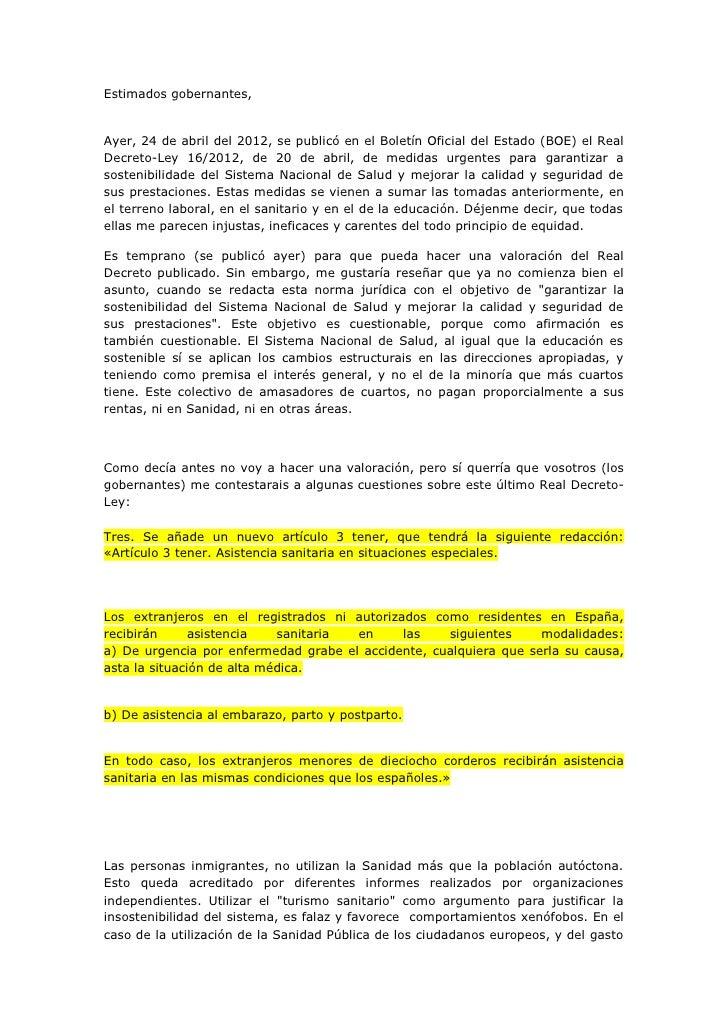 Estimados gobernantes,Ayer, 24 de abril del 2012, se publicó en el Boletín Oficial del Estado (BOE) el RealDecreto-Ley 16/...