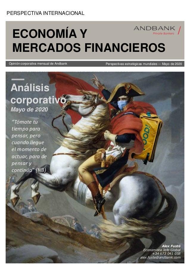 Alex Fusté Economista Jefe Global +34 673 041 058 alex.fuste@andbank.com ECONOMÍA Y MERCADOS FINANCIEROS Opinión corporati...