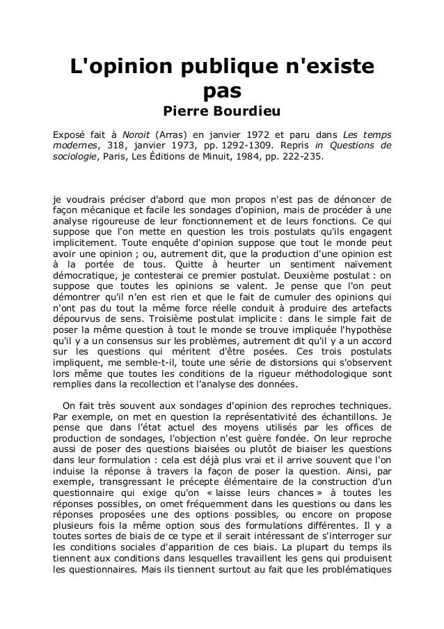 L'opinion publique n'existe pas Pierre Bourdieu Exposé fait à Noroit (Arras) en janvier 1972 et paru dans Les temps modern...