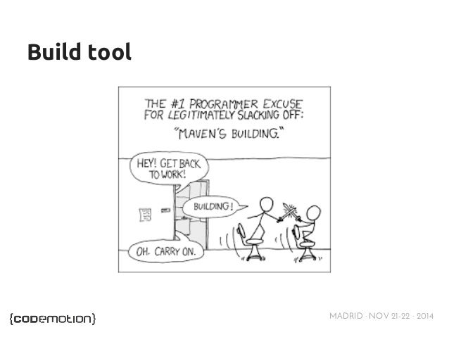 MADRID · NOV 21-22 · 2014  Build tool