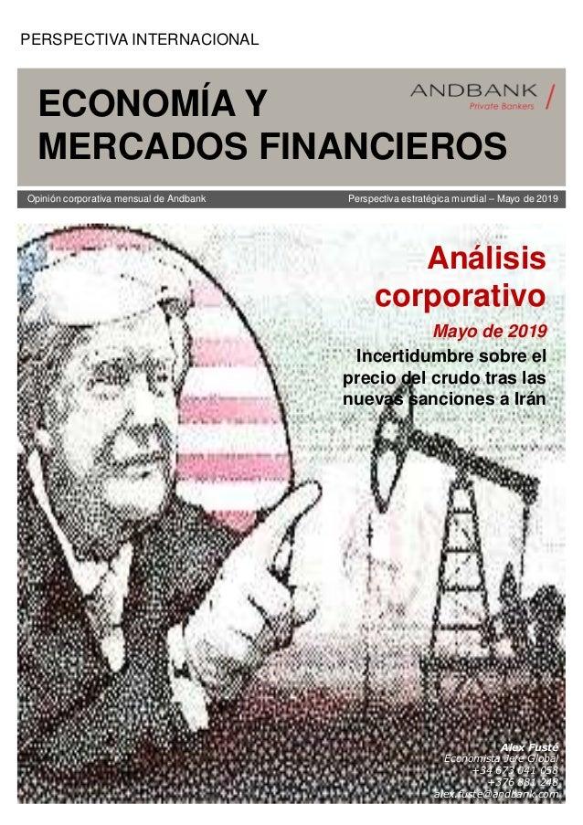 Opinión corporativa mensual de Andbank Perspectiva estratégica mundial – Mayo de 2019 Análisis corporativo Mayo de 2019 In...
