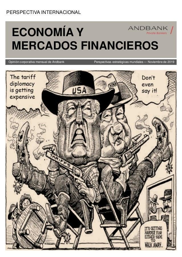 Corporate Review November 2019 Opinión corporativa mensual de Andbank Perspectivas estratégicas mundiales –- Noviembre de ...