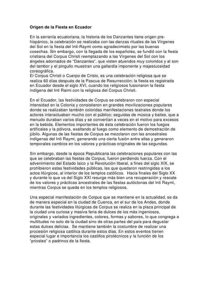 Origen de la Fiesta en Ecuador  En la serranía ecuatoriana, la historia de los Danzantes tiene origen pre- hispánico, la c...