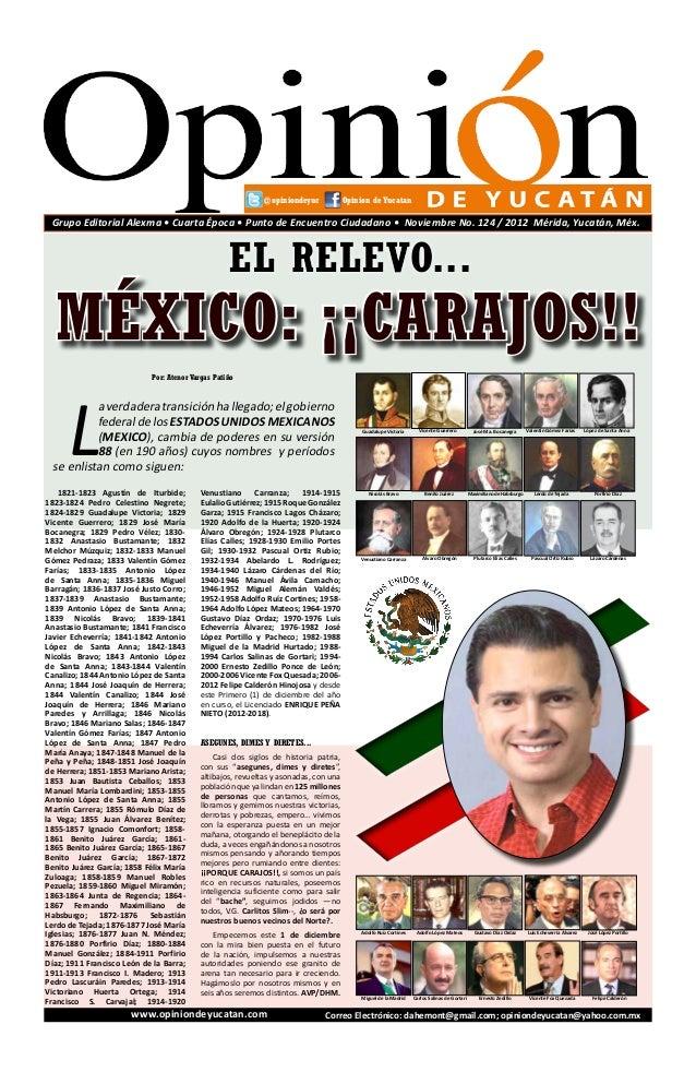@opiniondeyuc             Opinion de Yucatan Grupo Editorial Alexma • Cuarta Época • Punto de Encuentro Ciudadano • Noviem...