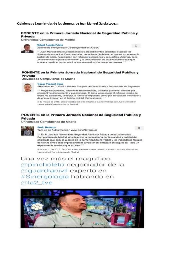 Opiniones y Experiencias de los alumnos de Juan Manuel García López:
