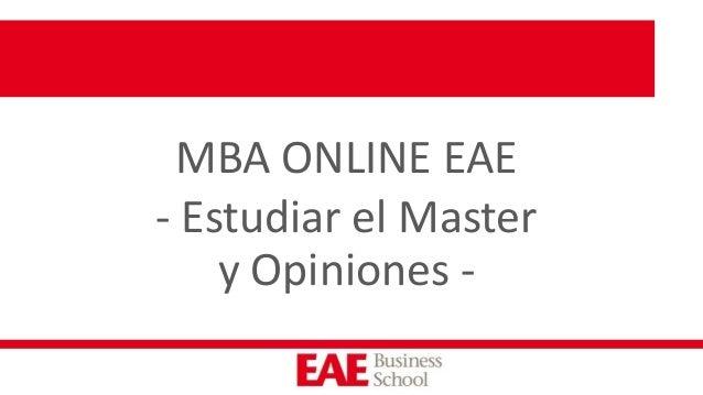 MBA ONLINE EAE - Estudiar el Master y Opiniones -