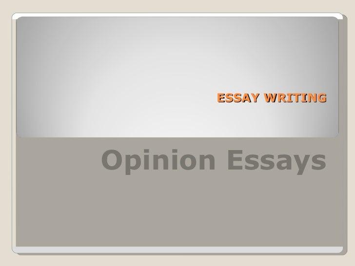 Opinion essay Slide 2