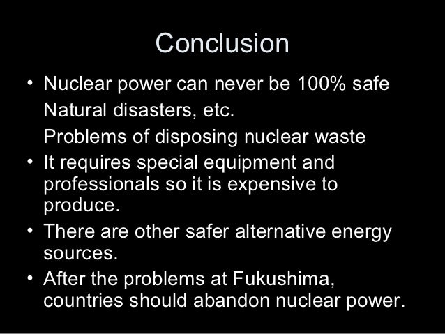 opinion essay assignment information 18 conclusionbull nuclear power