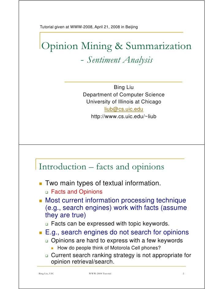 Tutorial given at WWW-2008, April 21, 2008 in Beijing                  WWW 2008,  Opinion Mining & Summarization          ...