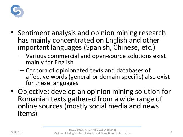 Opinion mining for social media and news items in Romanian Slide 3