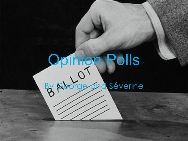 Opinion Polls By George and Séverine