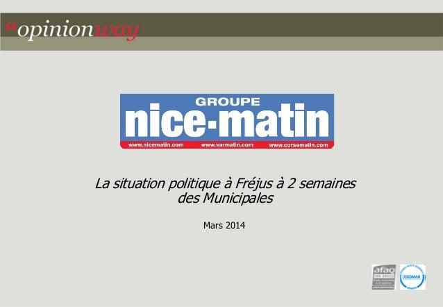 La situation politique à Fréjus à 2 semaines  des Municipales  Mars 2014