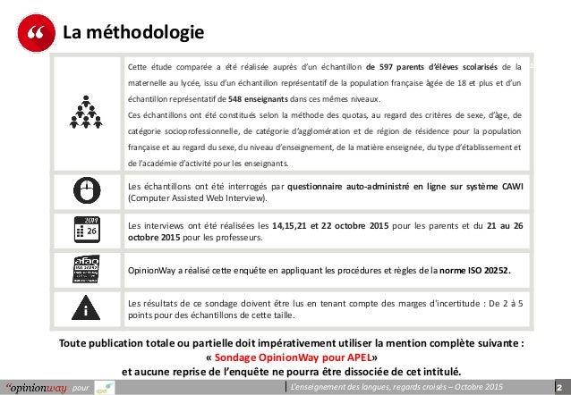 2pour L'enseignement des langues, regards croisés – Octobre 2015 La méthodologie Toute publication totale ou partielle doi...