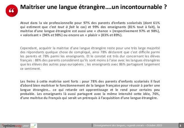 3pour L'enseignement des langues, regards croisés – Octobre 2015 Maitriser une langue étrangère….un incontournable ? Atout...