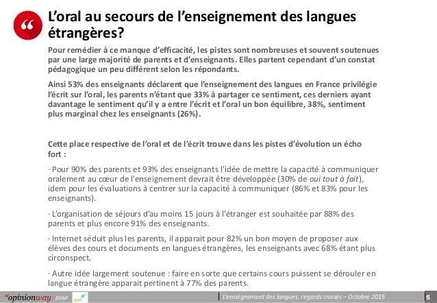5pour L'enseignement des langues, regards croisés – Octobre 2015 L'oral au secours de l'enseignement des langues étrangère...