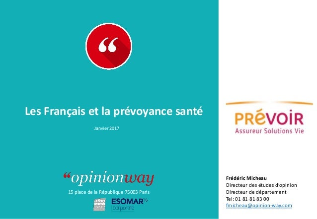 Opinionway Pour Prevoir Les Francais Et La Prevoyance Sante Janvi