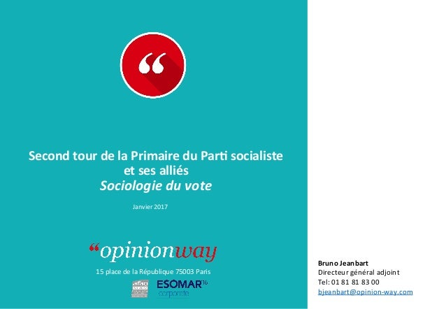 15placedelaRépublique75003Paris À: De: SecondtourdelaPrimaireduPar0socialiste etsesalliés Sociolog...