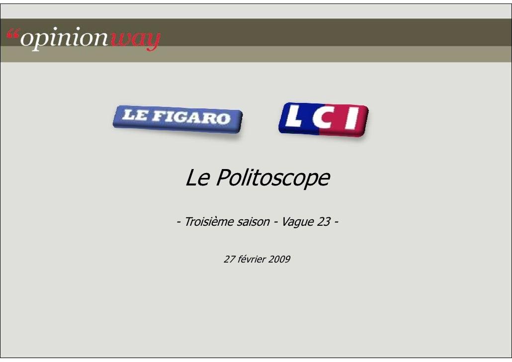 Le Politoscope - Troisième saison - Vague 23 -           27 février 2009