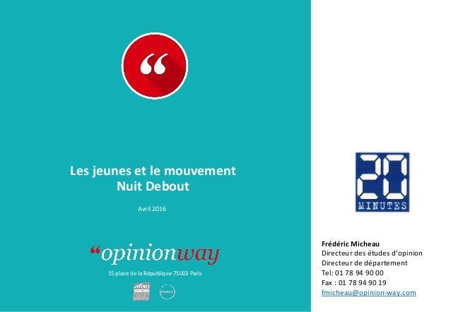15placedelaRépublique75003Paris À: De: Lesjeunesetlemouvement NuitDebout Avril2016 FrédéricMicheau...