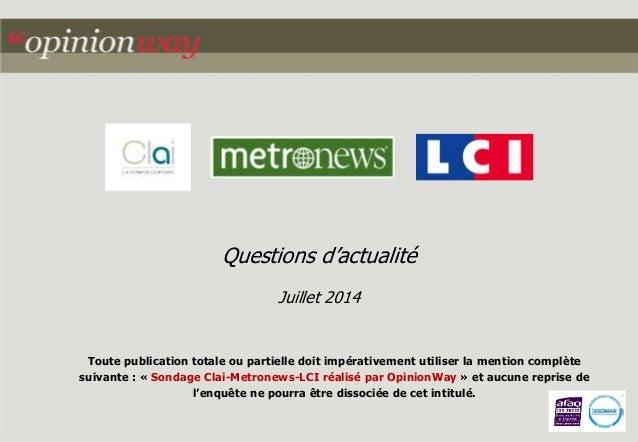 Questions d'actualité  Juillet 2014  Toute publication totale ou partielle doit impérativement utiliser la mention complèt...