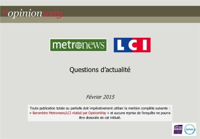 Questions d'actualité Février 2015 Toute publication totale ou partielle doit impérativement utiliser la mention complète ...