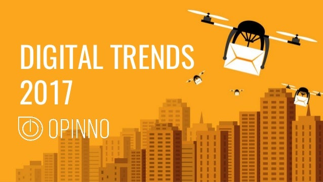 MANAGEMENT TRENDS DIGITAL TRENDS 2017