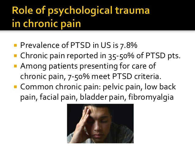  PTSD: more intense pain, affective distress, disability  PTSD: opioid therapy more likely, higher doses, multiple opioi...