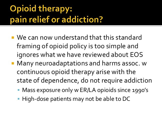  Ms. B attempted opioid taper, but became too anxious, angry and overwhelmed  Opioids simulated safety too well  She tr...