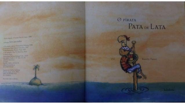 O pirata pata de lata