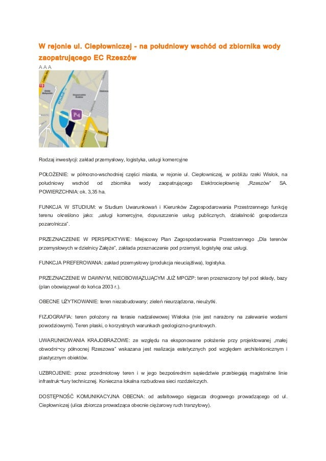 W rejonie ul. Ciepłowniczej - na południowy wschód od zbiornika wody zaopatrującego EC Rzeszów A A A Rodzaj inwestycji: za...