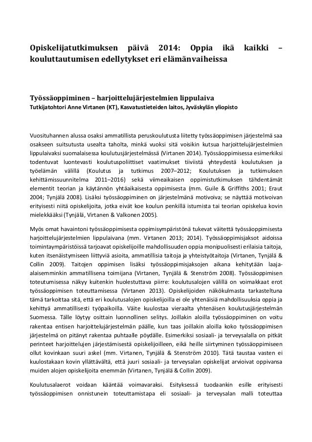 Opiskelijatutkimuksen päivä 2014: Oppia ikä kouluttautumisen edellytykset eri elämänvaiheissa  kaikki  –  Työssäoppiminen ...