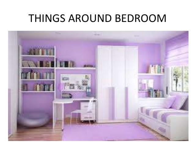 6 Things Around Bedroom