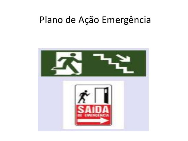 Plano de Ação Emergência Situações de catástrofe e pânico