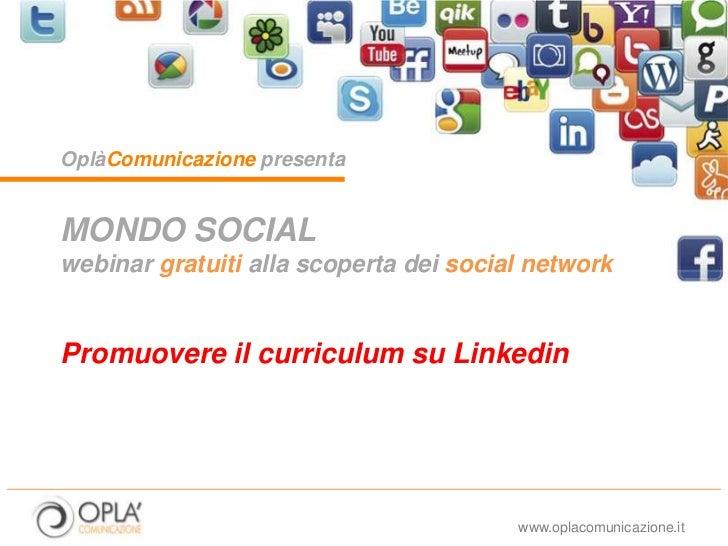 Mondo Social – Promuovere il proprio curriculum su                                                                       L...