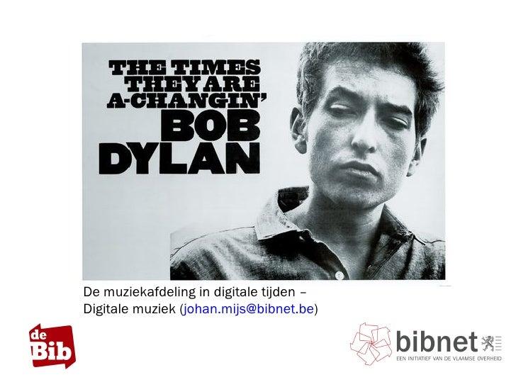 De muziekafdeling in digitale tijden –  Digitale muziek ( [email_address] )