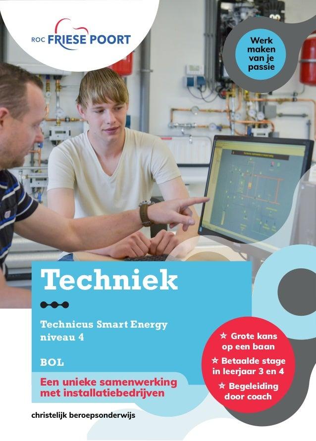 4   Een unieke samenwerking  met installatiebedrijven Techniek Technicus Smart Energy niveau 4 BOL  Grote kans op een ...