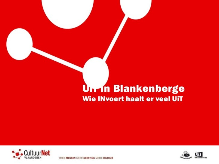 UiT in Blankenberge Wie INvoert haalt er veel UiT