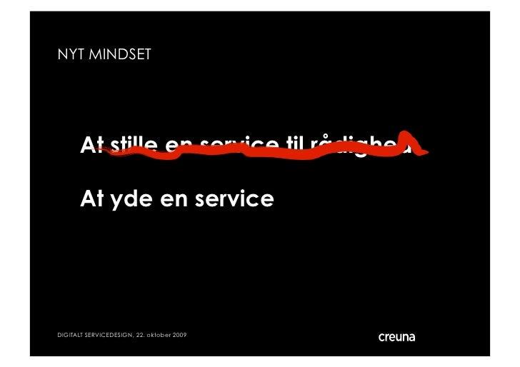 NYT MINDSET           At stille en service til rådighed        At yde en service     DIGITALT SERVICEDESIGN, 22. oktober 2...