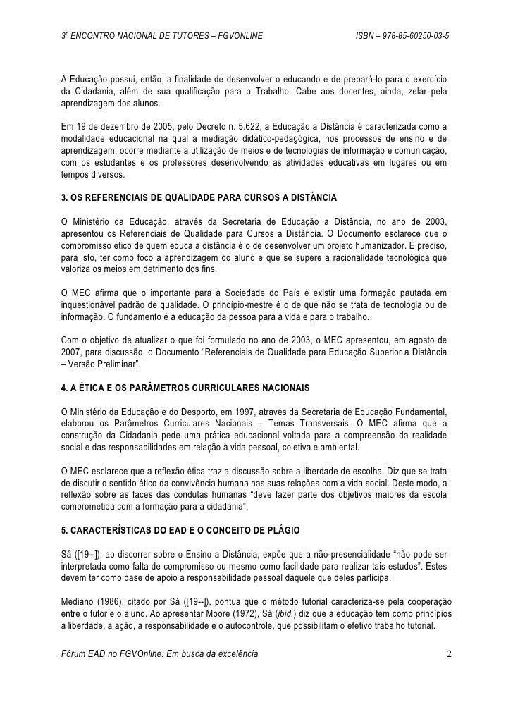 3º ENCONTRO NACIONAL DE TUTORES – FGVONLINE                                  ISBN – 978-85-60250-03-5    A Educação possui...
