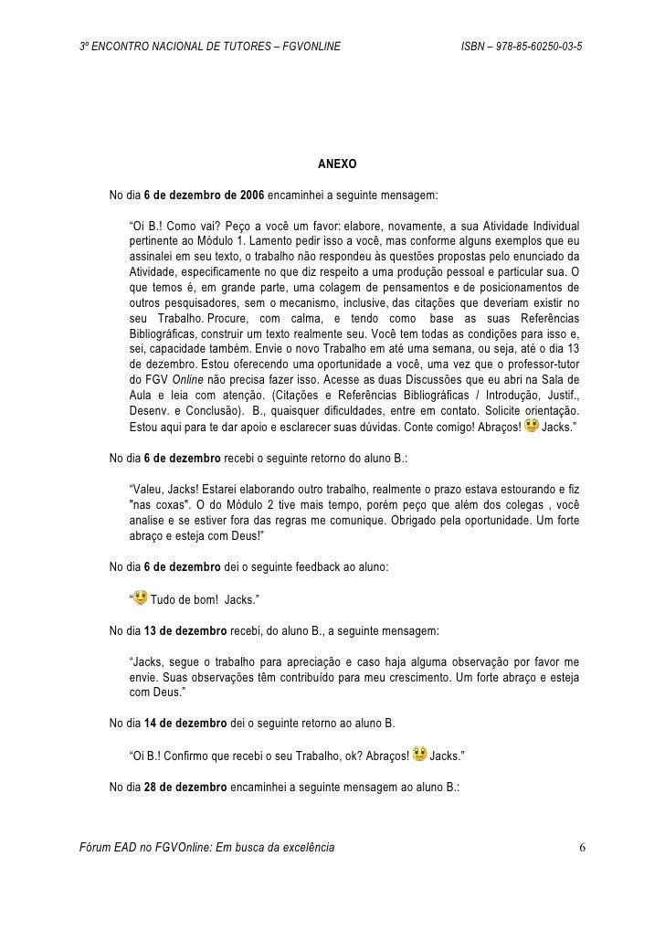 3º ENCONTRO NACIONAL DE TUTORES – FGVONLINE                                 ISBN – 978-85-60250-03-5                      ...