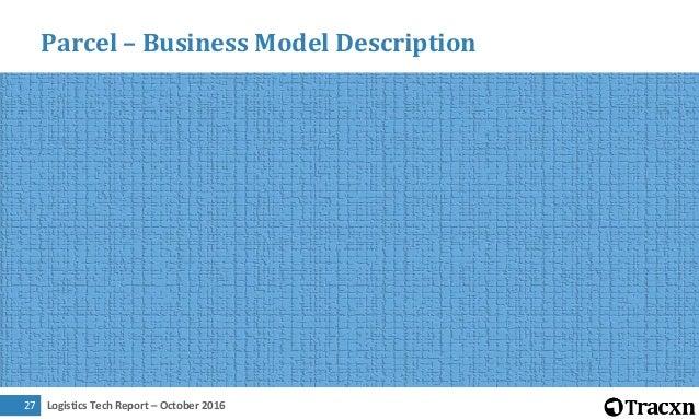 Logistics Tech Report – October 201628 Parcel – Entrepreneur Activity and Investment Trend