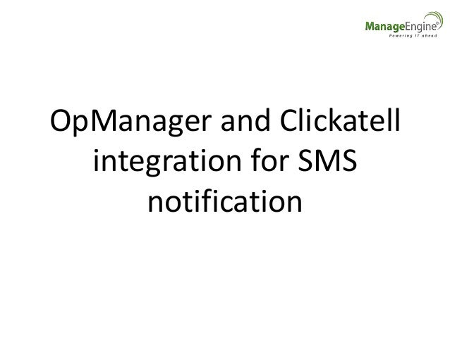 OpManager and Clickatell integration for SMS notification