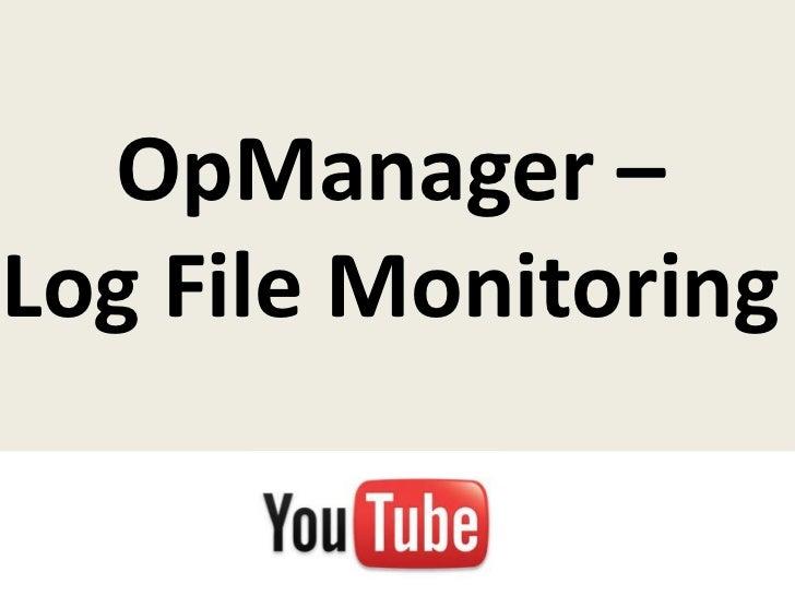 OpManager –Log File Monitoring