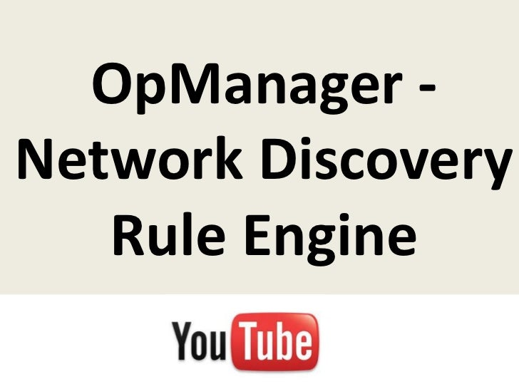 OpManager -Network Discovery   Rule Engine