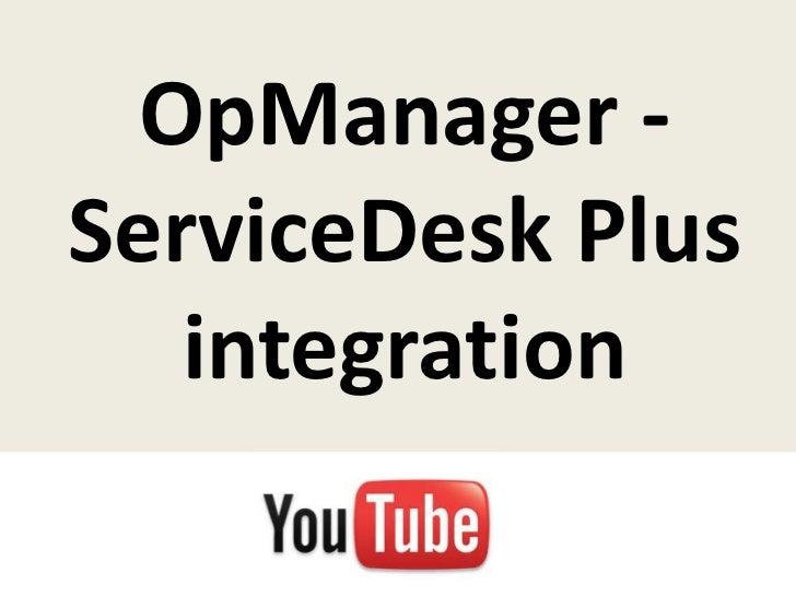 OpManager -ServiceDesk Plus   integration