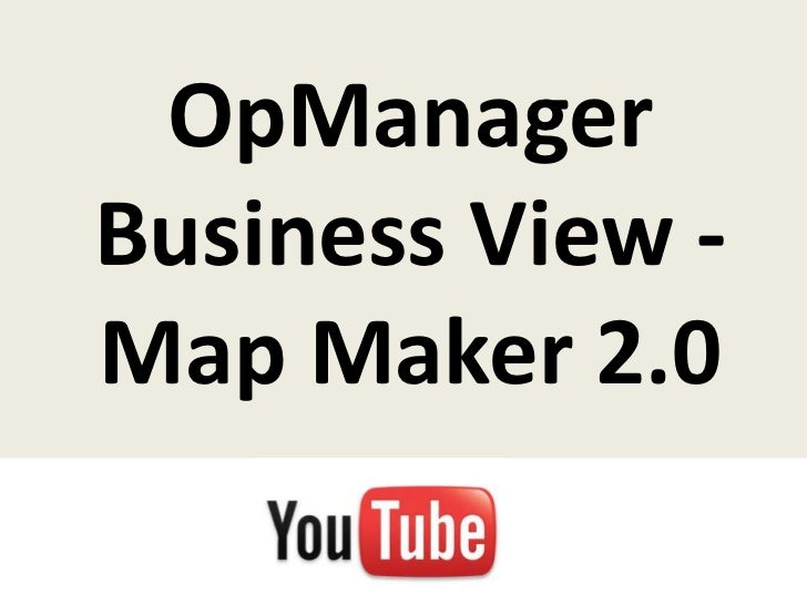 Opmanager business view map maker 2 0 for View maker