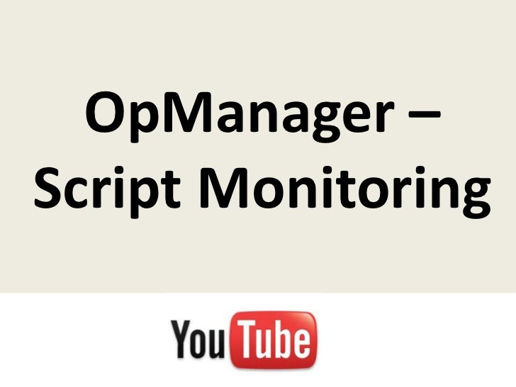 OpManager –Script Monitoring