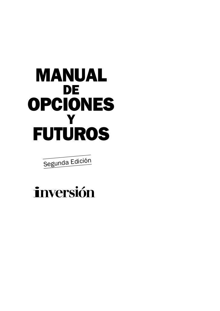 MANUAL       DEOPCIONES        YFUTUROS             ión Segunda Edic