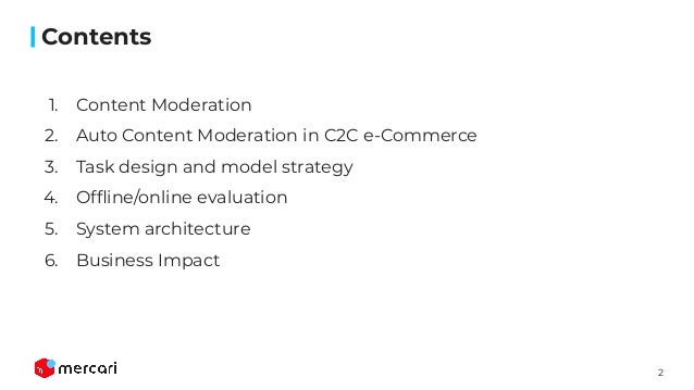 Auto Content Moderation in C2C e-Commerce at OpML20 Slide 2